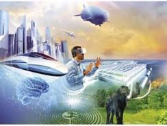 Khó tin với những gì mà công nghệ có thể làm để thay đổi thế giới trong những năm tới